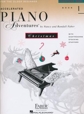 Accelerated Piano Adventures for the Older Beginner: Christmas Book 1  -     By: Nancy Faber, Randall Faber