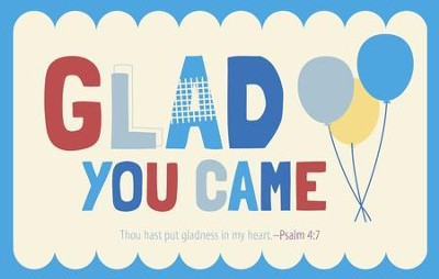 Glad You Came (Psalm 4:7, KJV) Postcards, 25  -