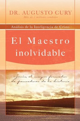 El Maestro Inolvidable (The Unforgettable Master) - eBook  -     By: Dr. Augusto Cury