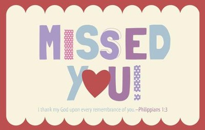 Missed You (Philippians 1:3, KJV)   -