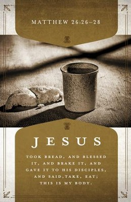 Holy Communion (Matthew 26:26-28, KJV) Bulletins, 100  -