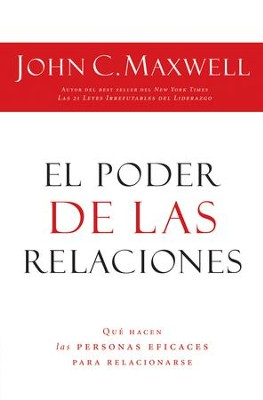 El Poder de las Relaciones (Everyone Communicates, Few Connect) - eBook  -     By: John C. Maxwell
