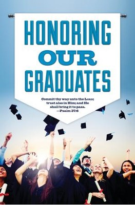 Honor Our Graduates (Psalm 37:6, KJV) Graduation Bulletins, 100  -