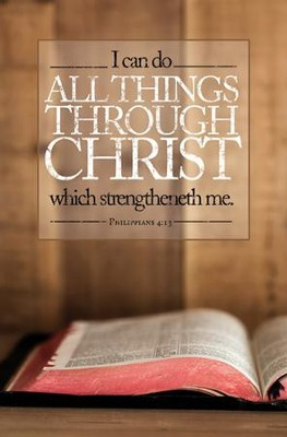 I Can Do All Things (Philippians 4:13, KJV) Bulletins, 100   -