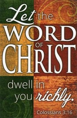 Let the Word of Christ (Colossians 3:16) Bulletins, 100  -