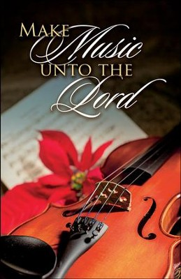 Make Music Unto the Lord Christmas Bulletins, 100  -