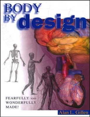 Body by Design  -     By: Alan L. Gillen