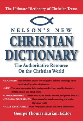 Nelson's Dictionary of Christianity: The Authoritative Resource on the Christian World - eBook  -     Edited By: George Thomas Kurian     By: George Thomas Kurian(ED.)