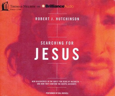 Searching for Jesus Unabridged audio CD   -     Narrated By: Bill Russell     By: Robert J. Hutchinson