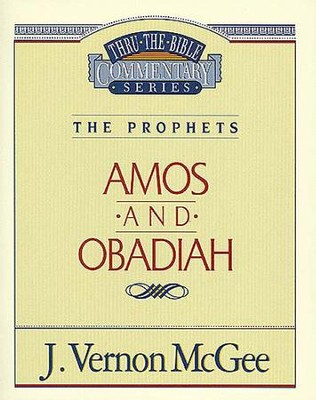 Amos / Obadiah - eBook  -     By: J. Vernon McGee