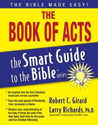 The Book of Acts - eBook  -     Edited By: Larry Richards Ph.D.     By: Robert C. Girard