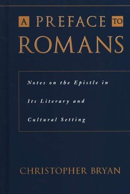 A Preface to Romans   -     By: Christopher Bryan