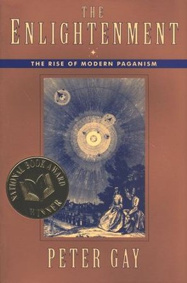 The Enlightenment (Volume 1): The Rise of Modern Paganism   -     By: Peter Gay