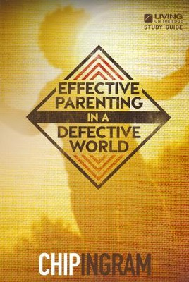 Effective Parenting Study Guide   -