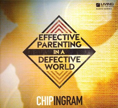 Effective Parenting CD   -     By: Chip Ingram