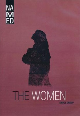 Named: The Women, Small Group DVD   -