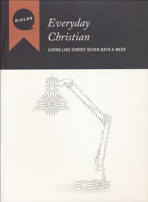 Everyday Christian: Living Like Christ Seven Days a Week--Participant's Guide  -     By: Mike Wonch