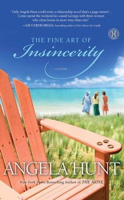 The Fine Art of Insincerity - eBook  -     By: Angela Elwell Hunt