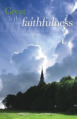 Great Is Thy Faithfulness, Pack of 100 Bulletins  -