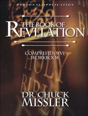 The Book of Revelation, Comprehensive Workbook   -     By: Chuck Missler
