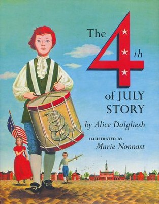 The Fourth of July Story  -     By: Alice Dalgliesh