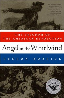 Angel in the Whirlwind - eBook  -     By: Benson Bobrick