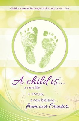 A Child Is a Gift (Psalm 127:3) Baby Dedication Bulletins,  100  -