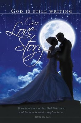 Our Love Story (1 John 4:12, NIV) Wedding Bulletins, 100  -