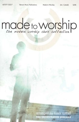 Made to Worship: The Modern Worship Choir Collection   -