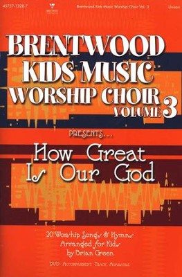 Brentwood Kids Music Worship Choir, Volume 3   -