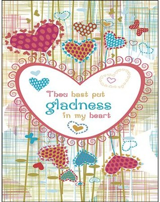 Gladness in my Heart Artwork (Psalm 4:7) Large Bulletins, 100  -