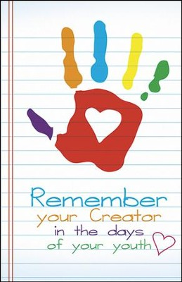 Remember Your Creator Hand with Heart (Ecclesiastes 12:1, NIV) Bulletins, 50  -