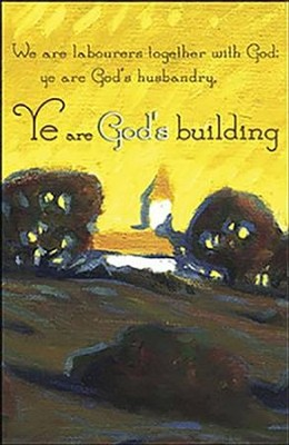 Ye are God's Building Country Church (1 Corinthians 3:9) Bulletins, 50  -