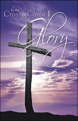In the Cross of Christ I Glory Purple Sunrise Bulletins, 50  -