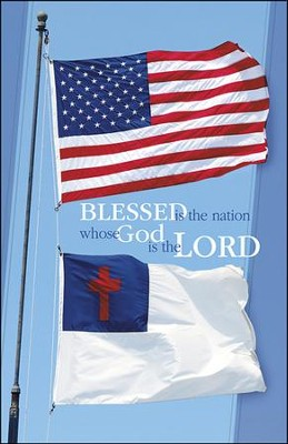 Blessed is the Nation US and Christian Flags (Psalm 33:12) Bulletins, 100  -