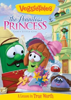 The Penniless Princess  -     By: VeggieTales