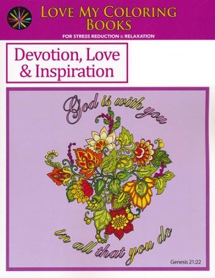 Devotion, Inspiration & Love, Love My Coloring Books  -