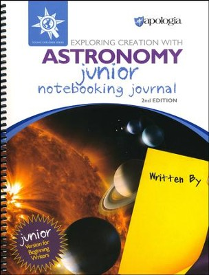 Exploring Creation with Astronomy Junior Notebooking Journal (2nd Edition)  -     By: Jeannie Fulbright