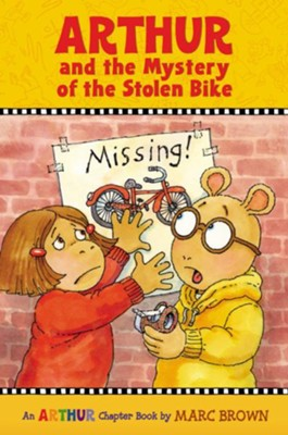 Arthur and the Mystery of the Stolen Bike  -     By: Marc Brown