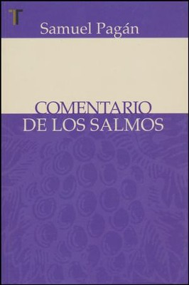 Comentario de los Salmos   (Commentary on the Psalms)  -     By: Samuel Pagan