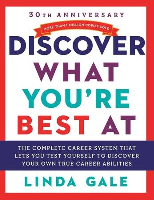 Discover What You're Best At: Revised for the 21St Century - eBook  -     By: Linda Gale