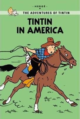 The Adventures of Tintin: Tintin in America, Young Readers Edition  -     By: Herge