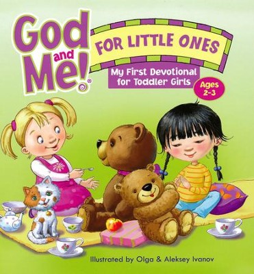 God and Me! For Little Ones: Toddler Devotional for Girls 2-3 years old  -