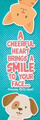 A Cheerful Heart (Proverbs 15:13, Message) Bookmarks, 25  -
