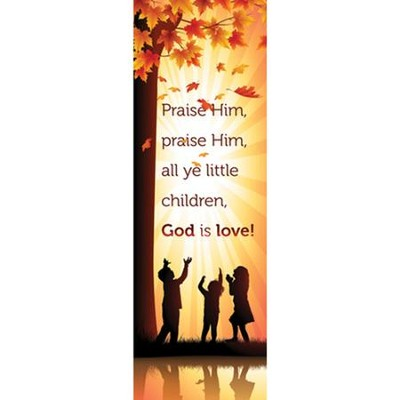 Praise Him (Matthew 21:16, NIV) Bookmarks, 25  -