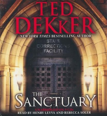 The Sanctuary, Unabridged, Audiobook CD  -     By: Ted Dekker