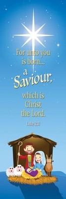 A Savior is Born (Luke 2:11) KJV, Bookmarks, 25   -