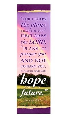 I Know the Plans (Jeremiah 29:11, NIV) Bookmarks, 25  -