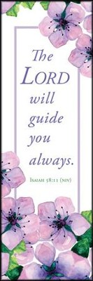Lord will Guide You (Isaiah 58:11, NIV) Bookmarks, 25  -