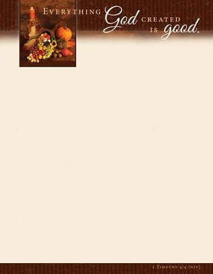 Thanksgiving Letterhead (1Timothy 4:4, NIV) 100  -